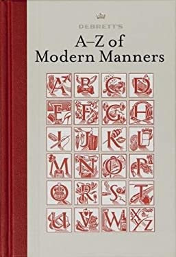 Debrett's A-Z of Modern Manners 9781870520751