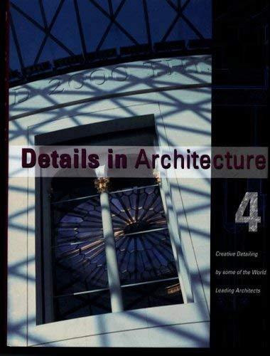 Details in Architecture: Creative Detailing by Some of the World's Leading Architects 9781876907570