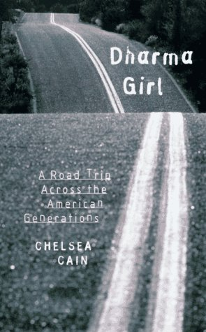 Dharma Girl: A Road Trip Across the American Generations 9781878067845