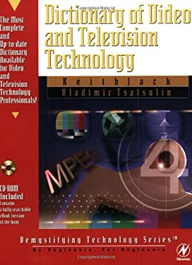 Dictionary of Video & Television Technology [With CDROM] 9781878707994