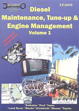 Diesel Maintenance, Tune-Up and Engine Management, Volume 1-Ep.D050 9781876720056