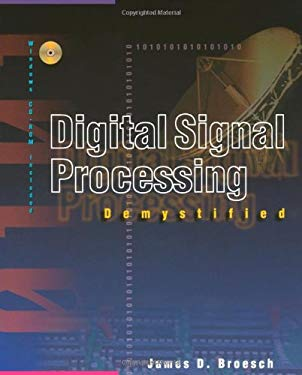 Digital Signal Processing Demystified [With CDROM] 9781878707161