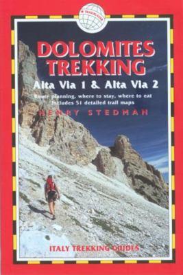 Dolomites Trekking: Alta Via 1 & Alta Via 2 9781873756836