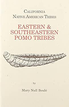 Eastern & Southeastern Pomo Tribe 9781877599408
