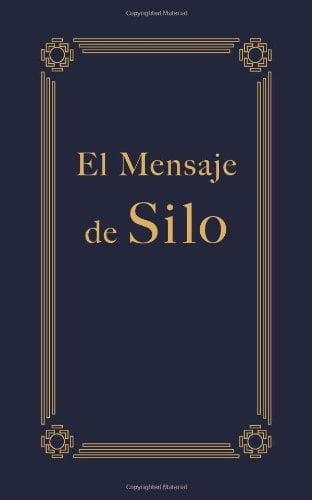 El Mensaje de Silo 9781878977472