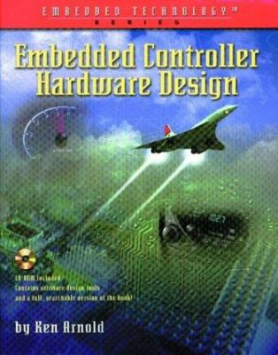 Embedded Controller Hardware Design [With CDROM] 9781878707529