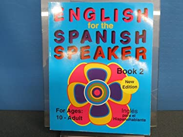 English for the Spanish Speaker 9781878253163