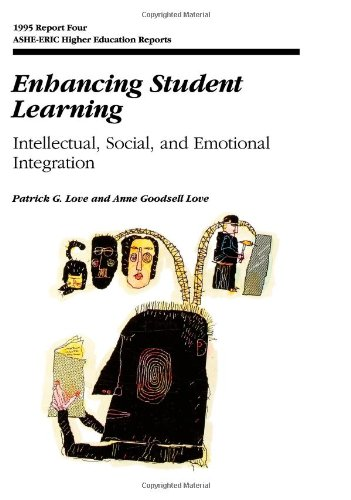 Enhancing Student Learning: Intellectual, Social and Emotional Integration 9781878380685