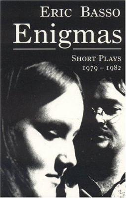 Enigmas: Short Plays 1979-1982 9781878580603