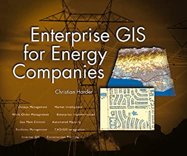 Enterprise GIS for Energy Companies [With CD-ROM] 9781879102484