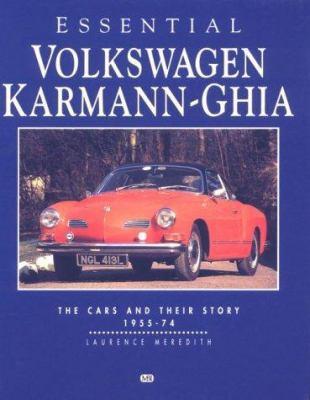 Essential Volkswagen Karmann Ghia Laurence Merideth and Laurence Meredith