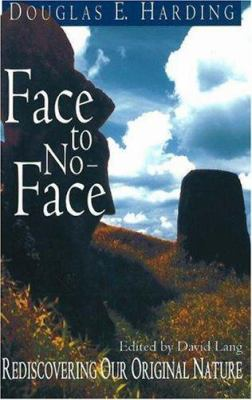 Face to No-Face: Rediscovering Our Original Nature 9781878019158