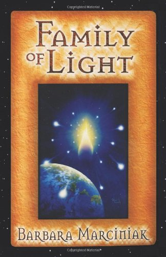 Family of Light: Pleiadian Tales and Lessons in Living 9781879181472