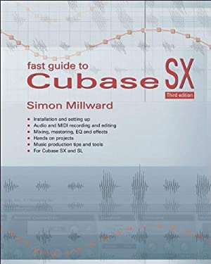 Fast Guide to Cubase SX 9781870775984
