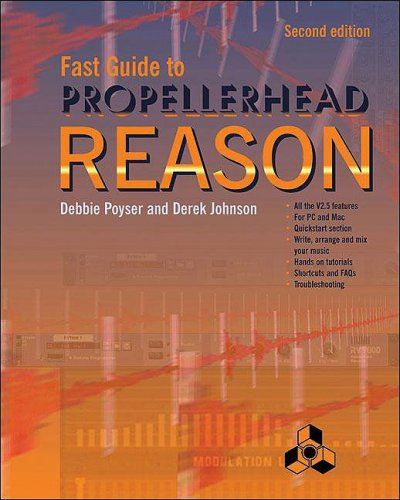 Fast Guide to Propellerhead Reason 9781870775939