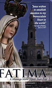 Fatima: A Message More Urgent Than Ever