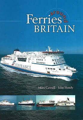 Ferries Around Britain 9781871947625