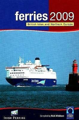 Ferries: British Isles and Northern Europe 9781871947960