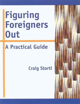 Figuring Foreigners Out: A Practical Guide 9781877864704