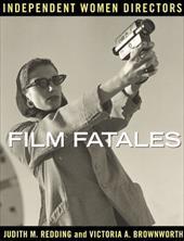 Film Fatales: Independent Women Directors 7633518