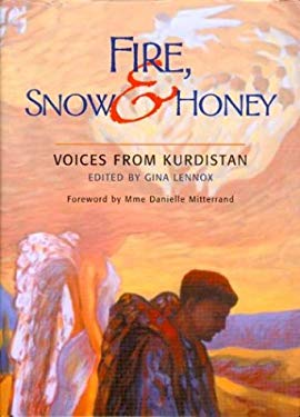 Fire, Snow and Honey: Voices from Kurdistan 9781875684700