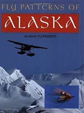 Fly Patterns of Alaska 9781878175311