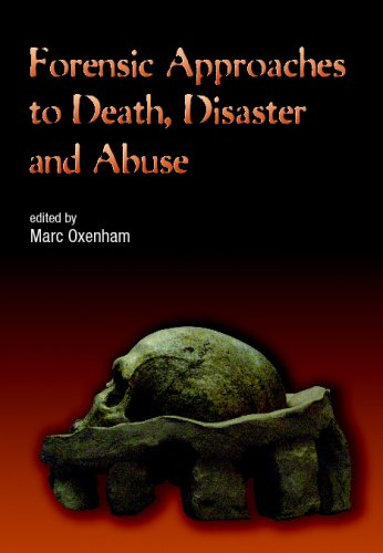 Forensic Approaches to Death, Disaster and Abuse 9781875378906
