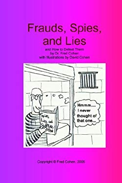 Frauds, Spies, and Lies: And How to Defeat Them (Large Print) 9781878109361