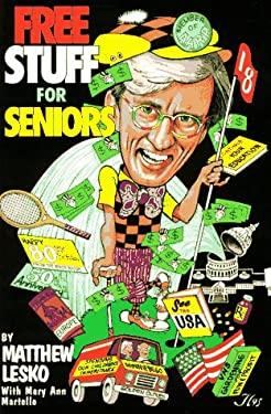Free Stuff F/Seniors 9781878346308