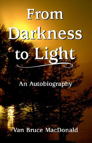 From Darkness to Light 9781878406255