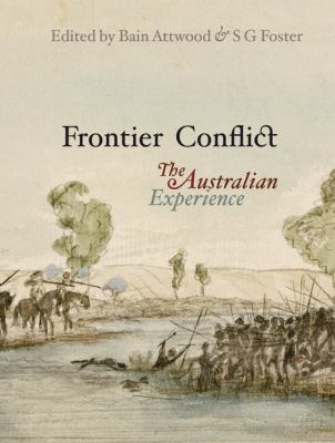 Frontier Conflict: The Australian Experience 9781876944117