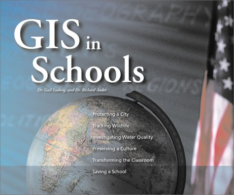 GIS in Schools [With CDROM] 9781879102859