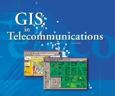 GIS in Telecommunications 9781879102866