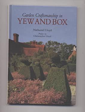 Garden Craftsmanship in Yew and Box 9781870673143