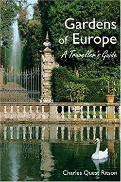 Gardens of Europe: A Traveller's Guide 9781870673556