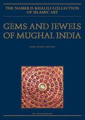 Gems and Jewels of Mughal India: Jewelled and Enamelled Objects from the 16th to 20th Centuries 7626284
