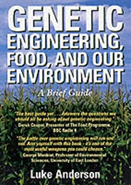 Genetic Engineering, Food and Our Environment 9781870098786