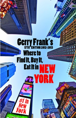 Gerry Frank's Where to Find It, Buy It, Eat It in New York 9781879333215