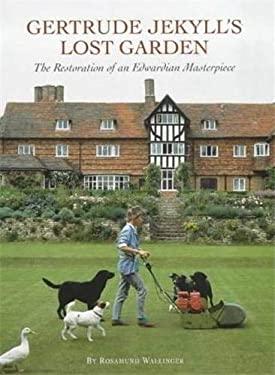 Gertrude Jekyll's Lost Garden 9781870673358