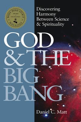 God & the Big Bang: Discovering Harmony Between Science and Spirituality 9781879045897