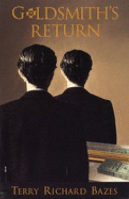 Goldsmith's Return - Bazes, Terry Richard