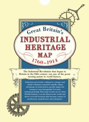 Great Britain's Industrial Heritage Map 1790-1914 9781873590737
