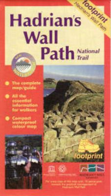 Hadrian's Wall Path: Bowness to Wallsend 9781871149807