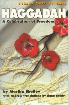 Haggadah: A Celebration of Freedom 9781879960534