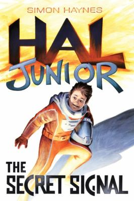 Hal Junior the Secret Signal 9781877034077