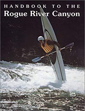 Handbook to the Rogue River Canyon 9781878175502