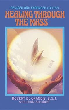 Healing Through the Mass 9781878718105