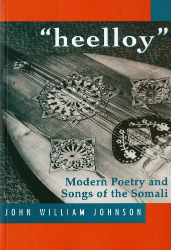 Heelloy: Modern Poetry and Songs of Somalis 9781874209812