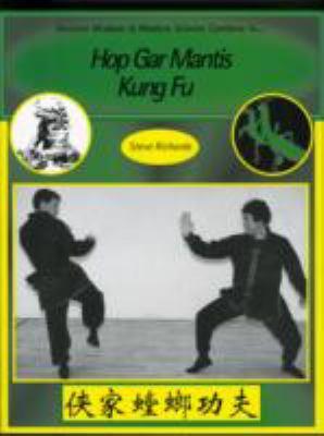 Hop Gar Mantis Kung Fu: A Science of Combat 9781874250166