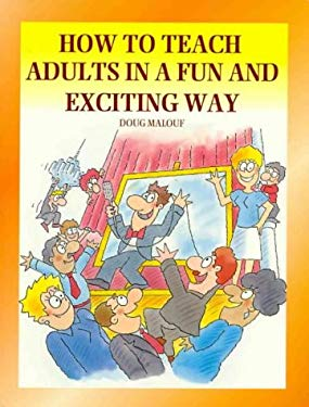 How to Teach Adults in a Fun and Exciting Way 9781875680092